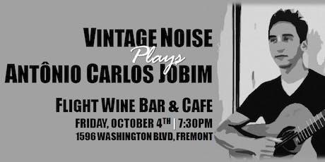 Vintage Noise plays Jobim tickets