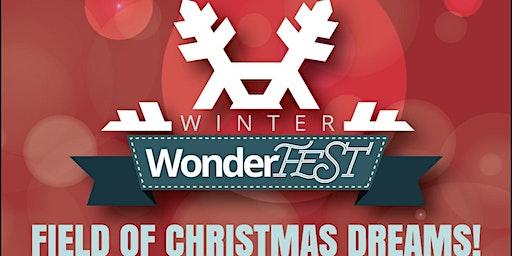 Winter WonderFEST 2019: Field of Christmas Dreams Dec 14