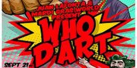 Juan Lafonta & Barry Kern presents Who D'Art tickets