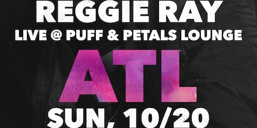 THE RE-ENACTMENT (MEET & GREET) TOUR STARRING REGGIE RAY (ATL 10/20)