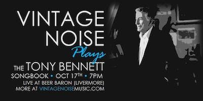 Vintage Noise plays Tony Bennett