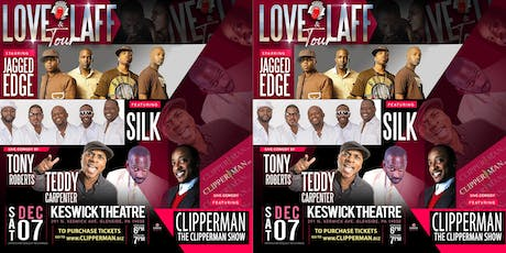LOVE & LAUGH tour - Starring Jagged Edge featuring Silk | Live comedy by Tony Roberts featuring Teddy Carpenter and Clipperman  tickets