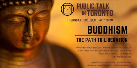 Public Talk in Toronto - BUDDHISM  - The Path to Liberation tickets