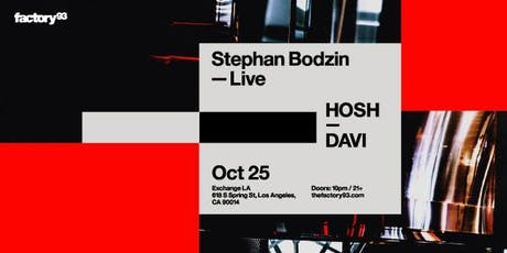 Stephan Bodzin (Live) and HOSH tickets
