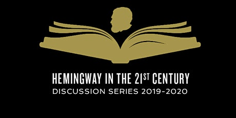 A Moveable Read: Hemingway in the 21st Century Book Discussion Series tickets