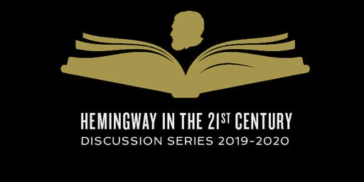 A Moveable Read: Hemingway in the 21st Century Book Discussion Series