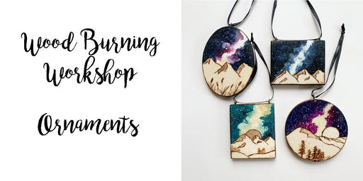 Wood Burning and Wine:  Galaxy Ornaments