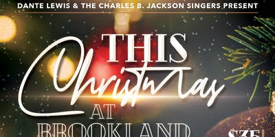 "Dante Lewis & The Charles B Jackson Singers Presents ""This Christmas"""