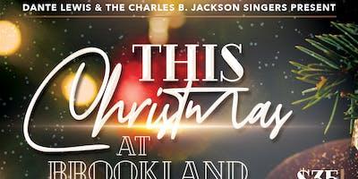 "Dante Lewis & The Charles B Jackson Singers Presents ""This Christmas"""