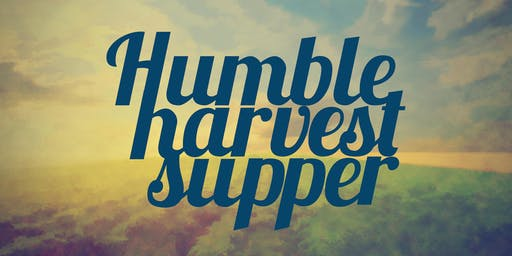 Humble Harvest Supper