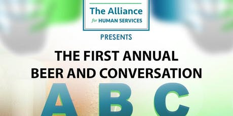 The Alliance for Human Services First Annual Beer and Conversation Event! tickets