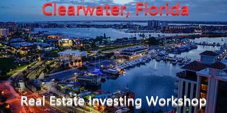 Free Real Estate Investing and Business Development Workshop in Clearwater tickets