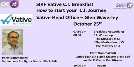 SIRF - Vative OERt Breakfast - How to Start your Continuous Improvement Journey  tickets