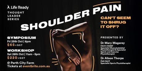 Shoulder Pain. Can't Seem to Shrug it Off? tickets