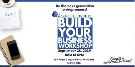 BUILD YOUR BUSINESS WORKSHOP - LAZURITE DISTRICT tickets