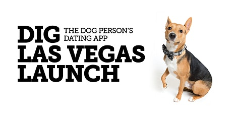 Dig Las Vegas Launch tickets