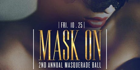 10/25 MASK ON ANNUAL MASQUERDE BALL @ AMADEUS  tickets