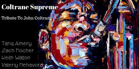 Love Supreme: A Coltrane Supreme tickets