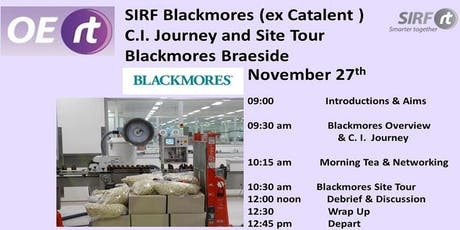 SIRF - Blackmores Continuous Improvement Journey  &  Site Tour  tickets