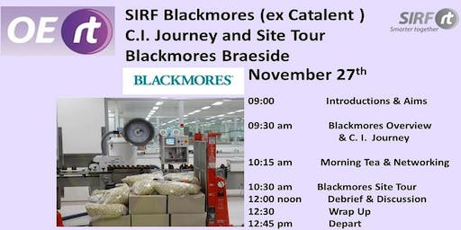 SIRF - Blackmores Continuous Improvement Journey  &  Site Tour