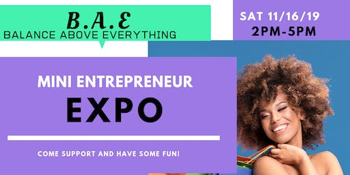 BAE Mini Entrepreneur Expo: Over 30 vendors!