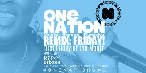 One Nation - Remix: Friday!