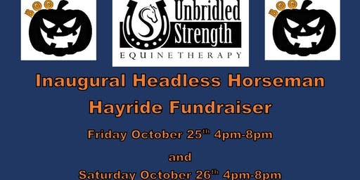 Unbridle Strength's  Inaugural Headless Horseman Hayride Fundraising Event