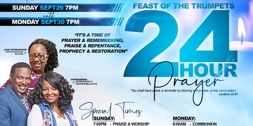 Feast of The Trumpets 24 Hour Prayer