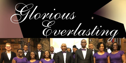 "GLORIA ENSEMBLE PRESENTS ""GLORIOUS EVERLASTING"""