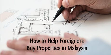 MWKA Public Series Lunch Talk - How to Help Foreigners Buy Properties in Ma tickets