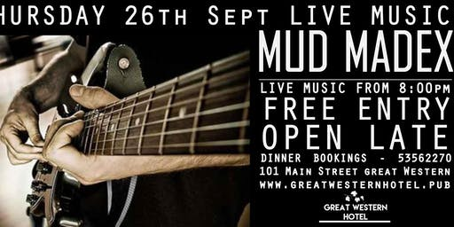 MUD MADEX - Live AFL Grand Final Long weekend