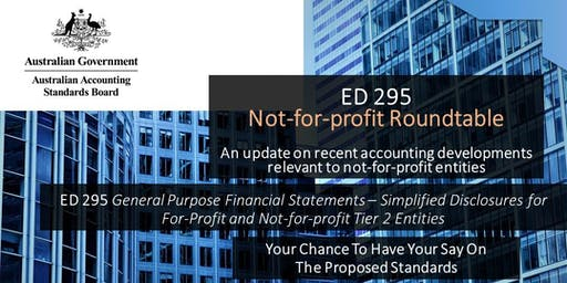 AASB ED 295 & ED 297: Not-for-profit Roundtable, Perth