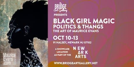 Black Girl Magic, Politics & Thangs Art Exhibition tickets