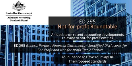 AASB ED 295 & ED 297: Not-for-profit Roundtable, Melbourne tickets