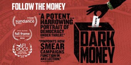 Dark Money Screening + Director Talk tickets