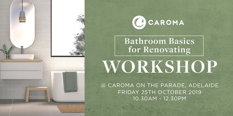 Bathroom Basics for Renovating Workshop tickets