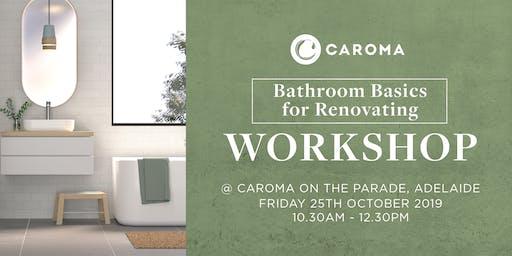 Bathroom Basics for Renovating Workshop