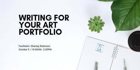 Writing For Your Art Portfolio with Shantay Robinson tickets