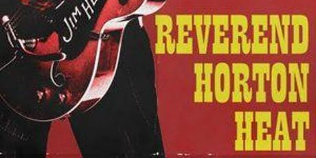 Reverend Horton Heat, The Buttertones, The Paladins tickets