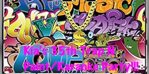Kia's 35th Trap N Paint/Karaoke Party