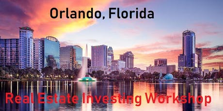 Free Real Estate Investing and Business Development Workshop in Orlando tickets