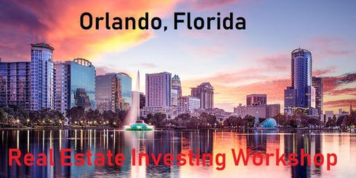 Free Real Estate Investing and Business Development Workshop in Orlando