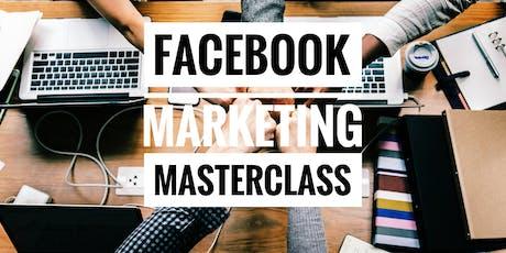 [*Limited Slots - Facebook Marketing Masterclass*] tickets