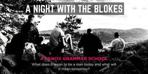 Tomorrow Man - A Night With The Blokes at Knox Grammar School