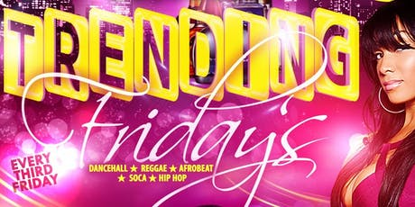 Trending Fridays tickets