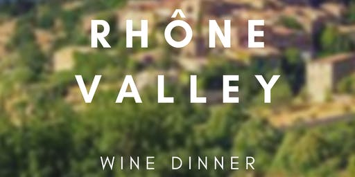 Rhone Valley Wine Dinner at Poulet Bleu