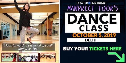 DANCE WORKSHOP w/ Manpreet Toor! (DELHI) (1250 INR)