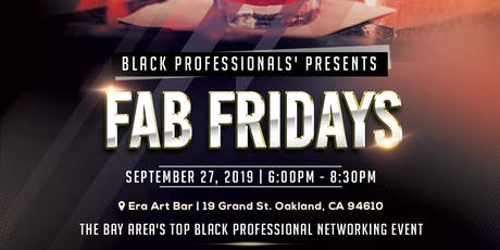 Black Professionals Present: FAB FRIDAY September tickets