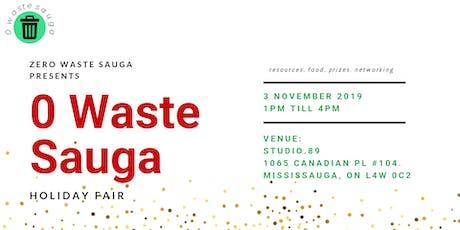 0 Waste Sauga Holiday Fair tickets