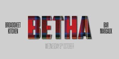 Broadsheet Kitchen Presents: BETHA at Bar Margaux